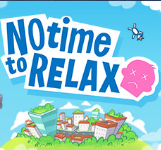No Time to Relax V1.0