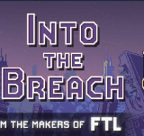 Into The Breach V1.0